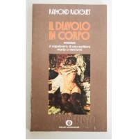IL DIAVOLO IN CORPO Raymond Radiguet Oscar Mondadori 1980 S34