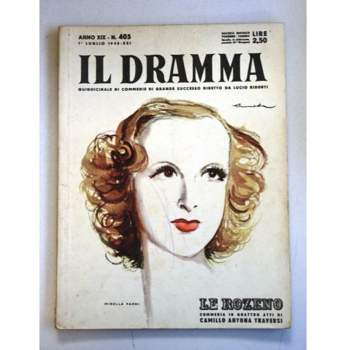 IL DRAMMA ANNO XIX N.405 1 LUGLIO 1943  RIVISTA TEATRO QUINDICINALE