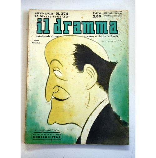 IL DRAMMA ANNO XVIII N.374 15 MARZO 1942  RIVISTA TEATRO QUINDICINALE