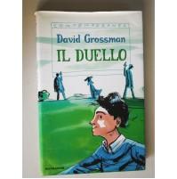 IL DUELLO David Grossman Contemporanea Mondadori 2001 X45