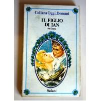 IL FIGLIO DI IAN Jan Crane Collana Oggi, Domani Salani 17 1981 Y92