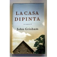 LA CASA DIPINTA John Grisham Mondolibri 2001 G76