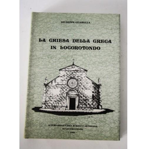 LA CHIESA DELLA GRECA IN LOCOROTONDO Giuseppe Guarella 1983 P10