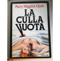 LA CULLA VUOTA Mary Higgins Clark Narrativa Club 1985 G75