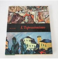 L'ESPRESSIONISMO Mensili d'Arte Fabbri Editori Ewald Rathke 1967