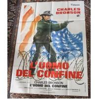 L'UOMO DEL CONFINE FILM CINEMA MANIFESTO ORIGINALE 140X100 Charles Bronson