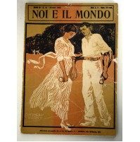 NOI E IL MONDO ANNO III N. 10 OTTOBRE 1913 RIVISTA MENSILE DE
