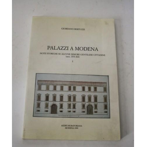 PALAZZI A MODENA note storiche su alcune dimore gentilizie Giordano Bertuzzi P21