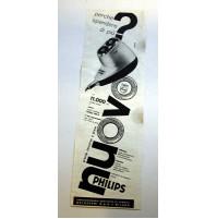 PUBBLICITA' 1958 PHILIPS RASOIO MELCHIONI MILANO 11,5X35 CM ritaglio giornale