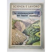 SCIENZA E LAVORO La sistemazione dei bacini montani A. Ortisi La Scuola 1954 N10