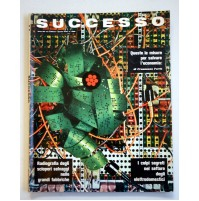 SUCCESSO RIVISTA MENSILE ANNO XII N. 8 AGOSTO 1970 LE GRANDI FABBRICHE
