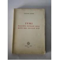 TURI DALL'ETà FEUDALE ALLA METà DEL SECOLO XIX Giovanni Bruno Resta 1971 P18