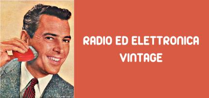 Radio ed Elettronica Vintage